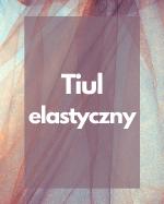 Tiul elastyczny