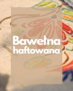 Bawełna haftowana
